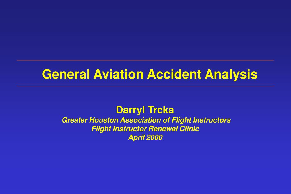 General Aviation Accident Analysis