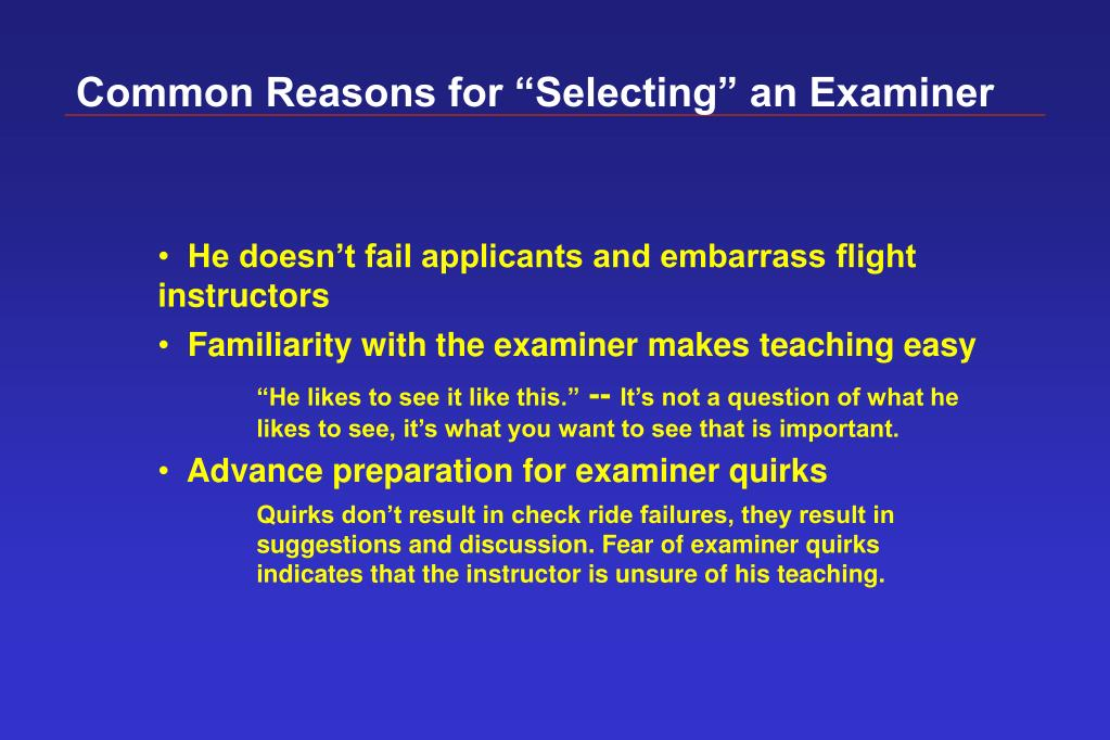 "Common Reasons for ""Selecting"" an Examiner"