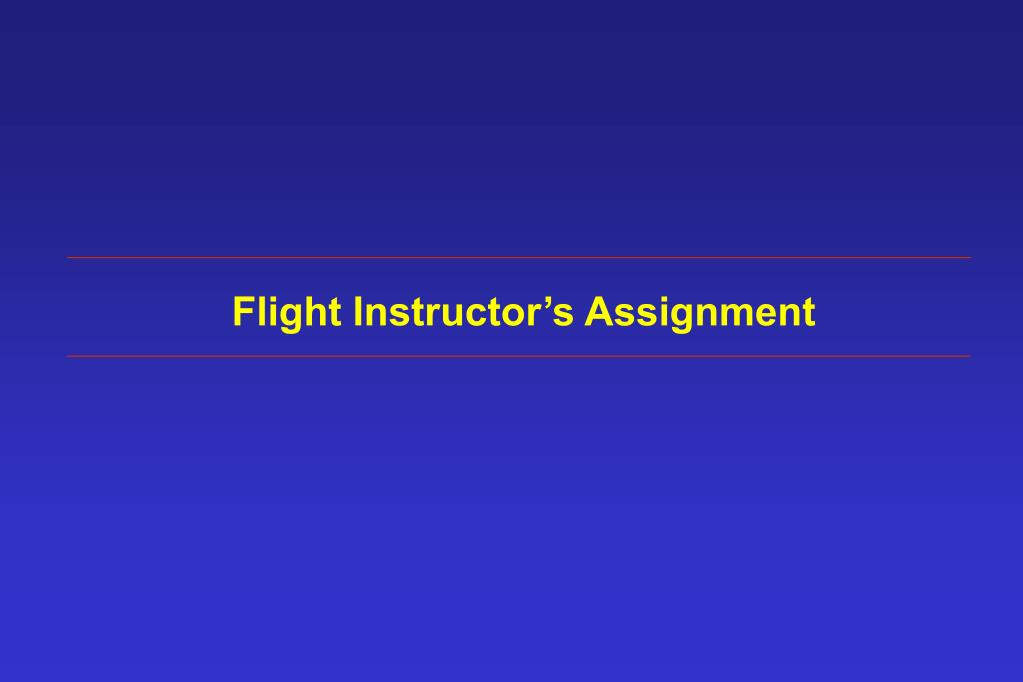 Flight Instructor's Assignment