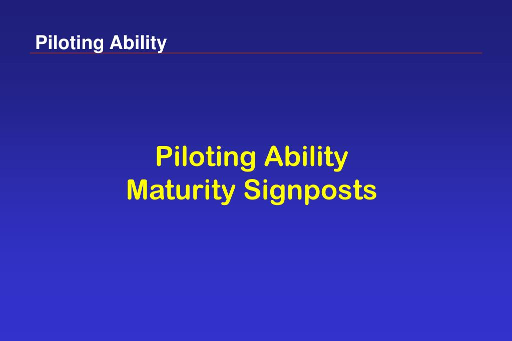 Piloting Ability