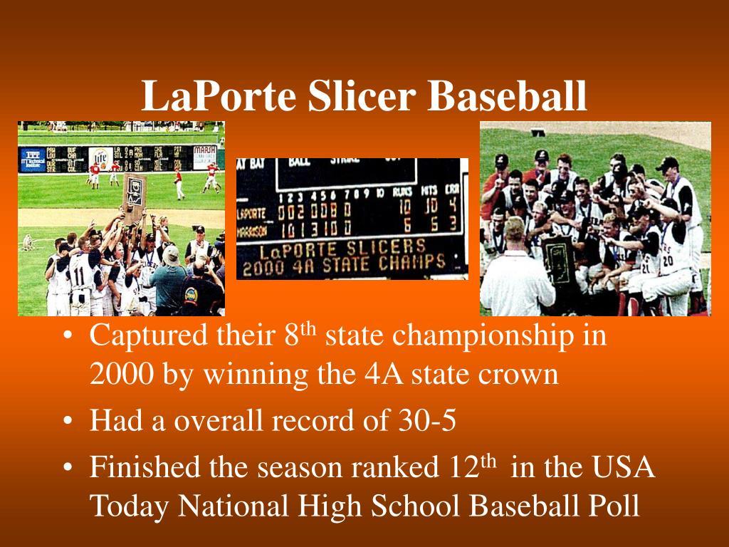 LaPorte Slicer Baseball