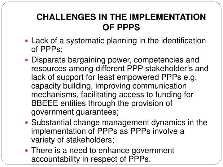 CHALLENGES IN THE IMPLEMENTATION OF PPPS