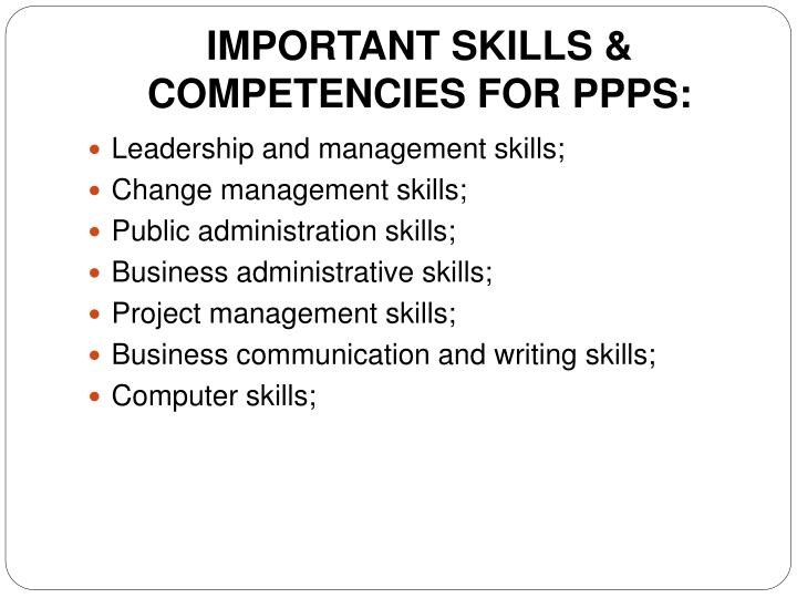 IMPORTANT SKILLS & COMPETENCIES FOR PPPS: