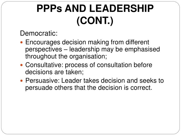 PPPs AND LEADERSHIP (CONT.)