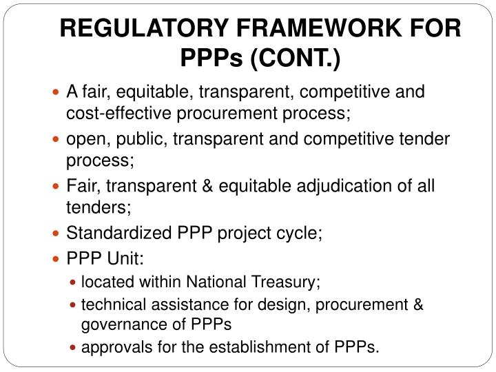 REGULATORY FRAMEWORK FOR PPPs (CONT.)
