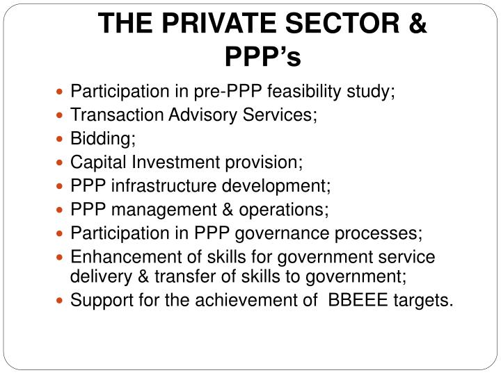 THE PRIVATE SECTOR & PPP's