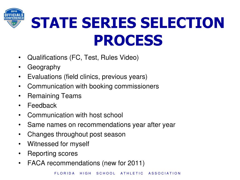 STATE SERIES SELECTION PROCESS