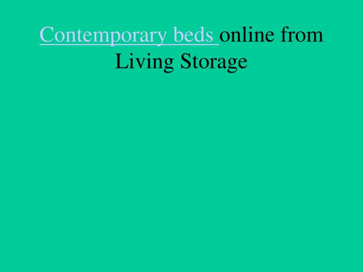 Contemporary beds online from living storage