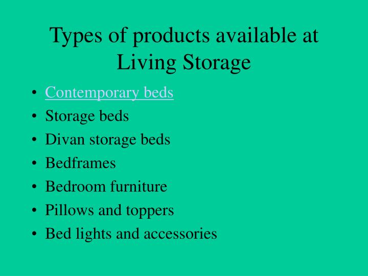 Types of products available at Living Storage
