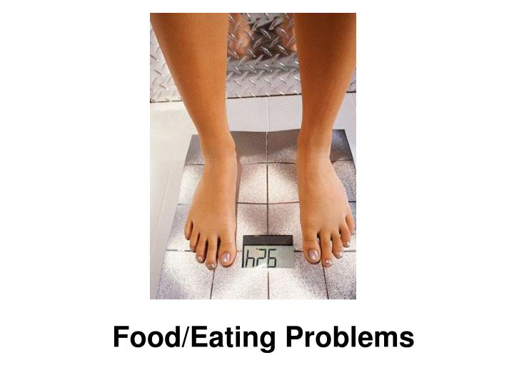 Food/Eating Problems