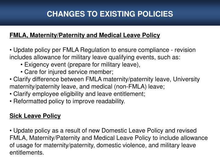 CHANGES TO EXISTING POLICIES