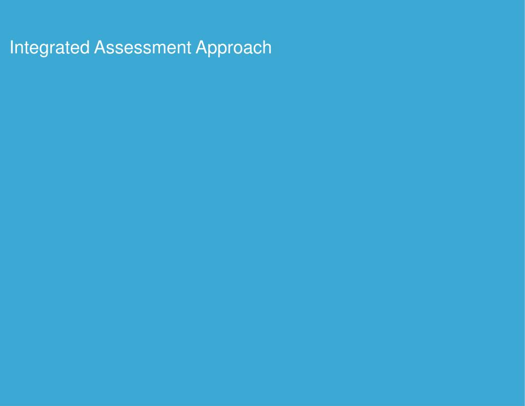Integrated Assessment Approach