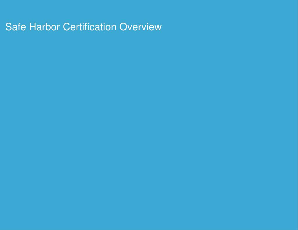Safe Harbor Certification Overview