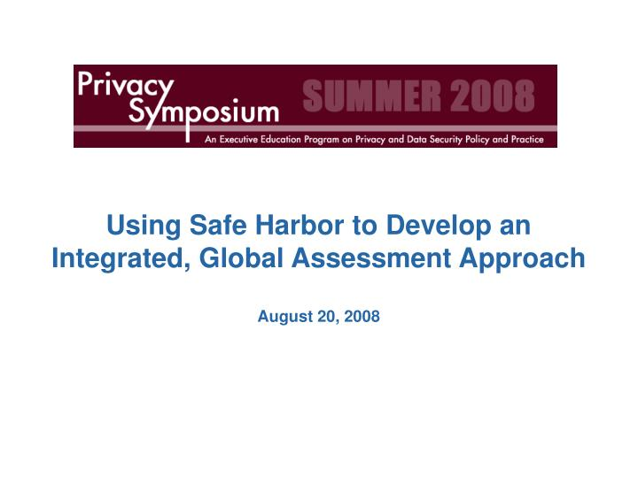 Using Safe Harbor to Develop an