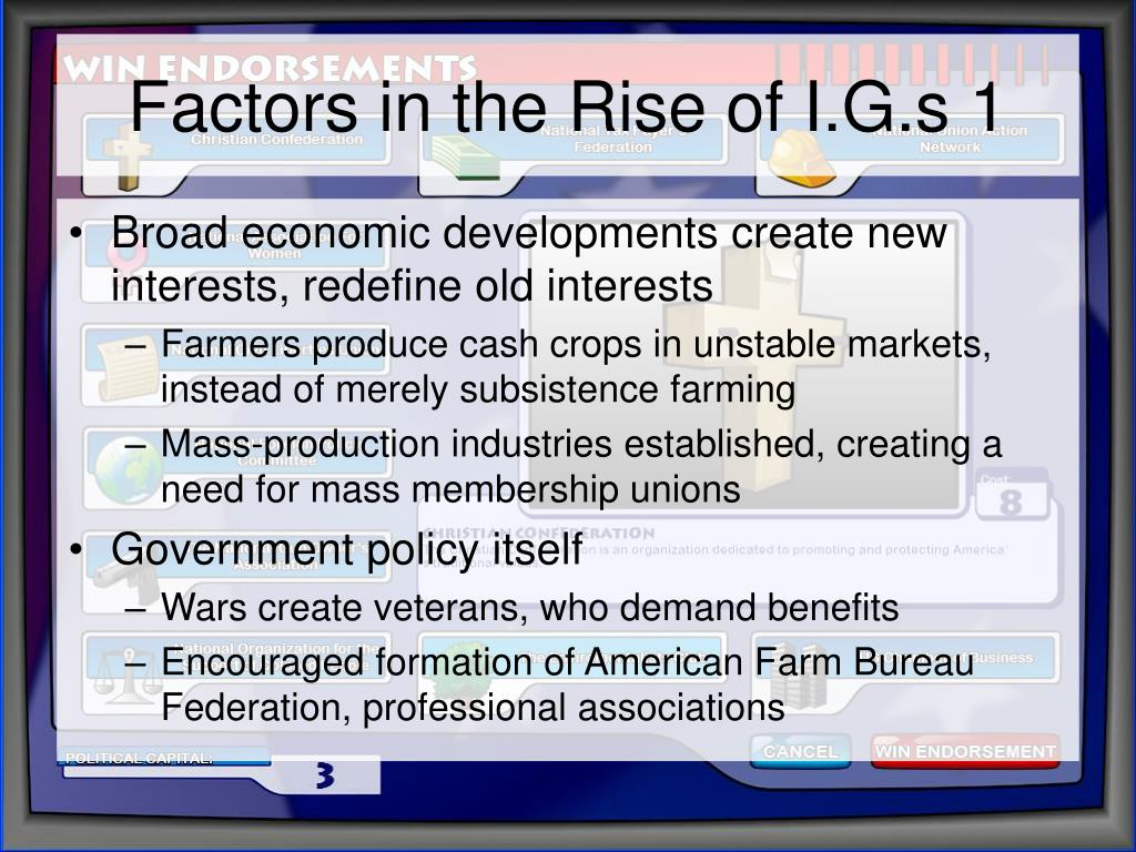 Factors in the Rise of I.G.s 1