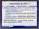 incentives to join 1