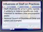 influences of staff on practices