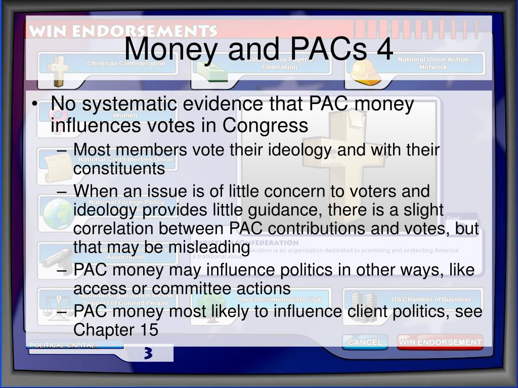 Money and PACs 4