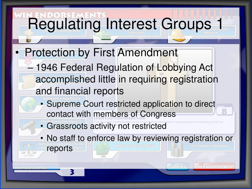Regulating Interest Groups 1