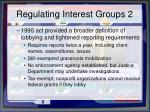 regulating interest groups 2