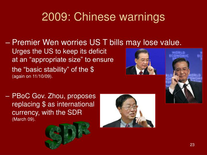 2009: Chinese warnings