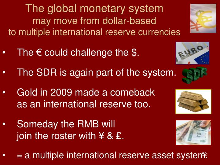 The global monetary system
