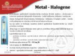 metal halogene