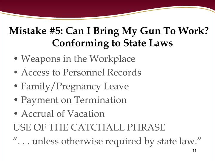 Mistake #5: Can I Bring My Gun To Work?