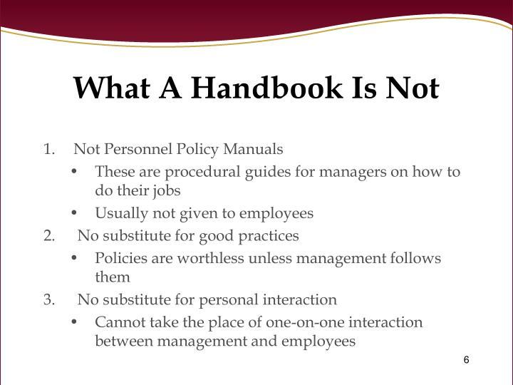What A Handbook Is Not
