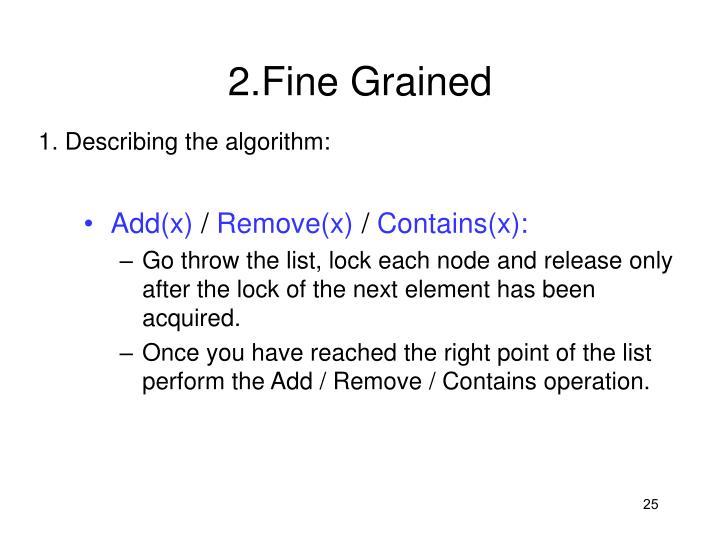 2.Fine Grained