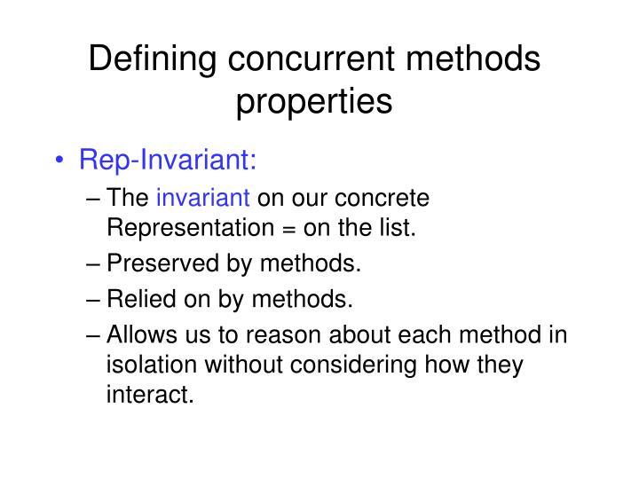 Defining concurrent methods properties