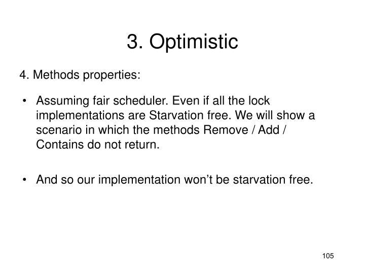 3. Optimistic