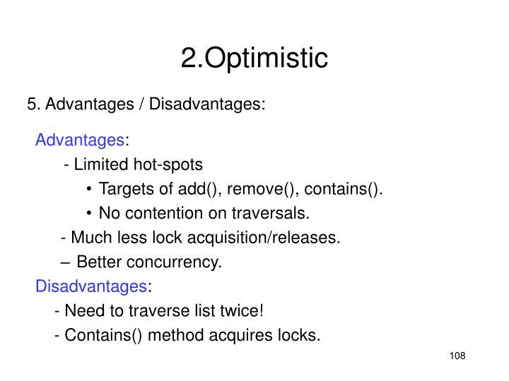2.Optimistic