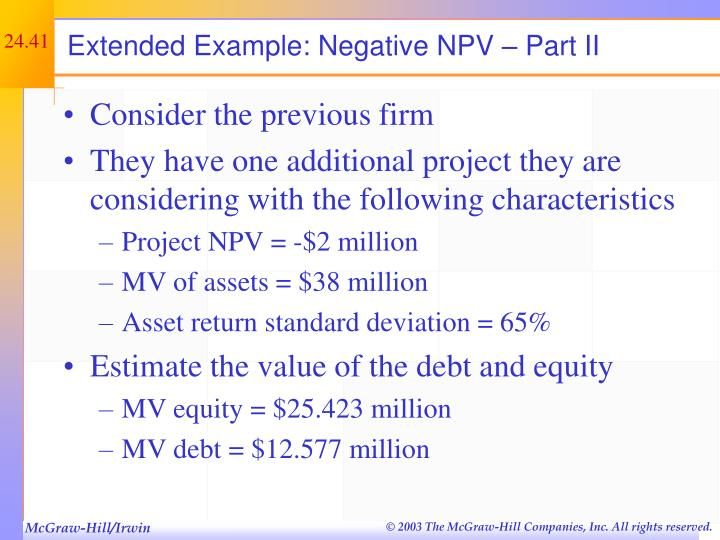 Extended Example: Negative NPV – Part II