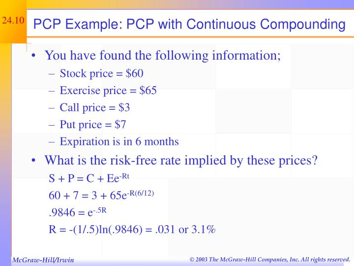 PCP Example: PCP with Continuous Compounding
