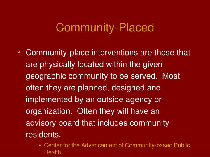 Community-Placed