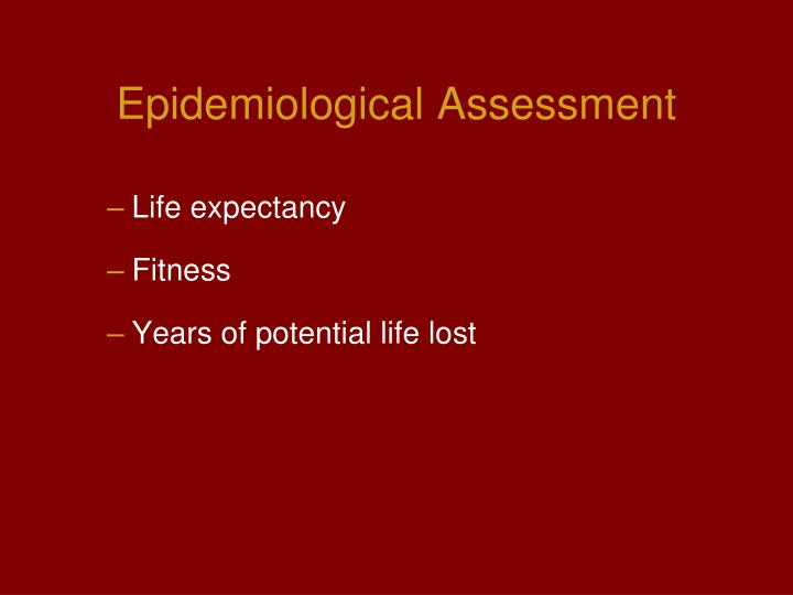 Epidemiological Assessment