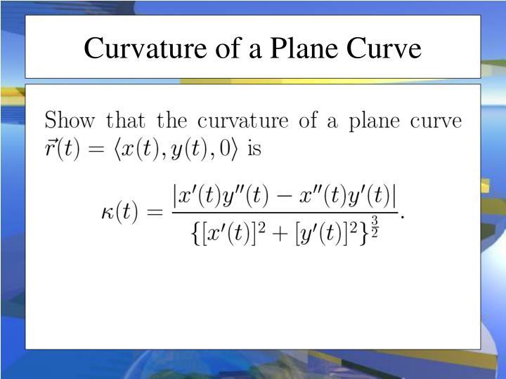 Curvature of a Plane Curve