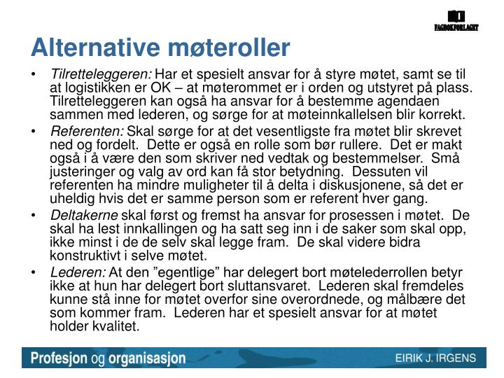 Alternative møteroller