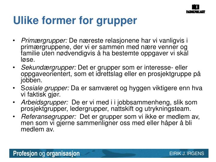 Ulike former for grupper
