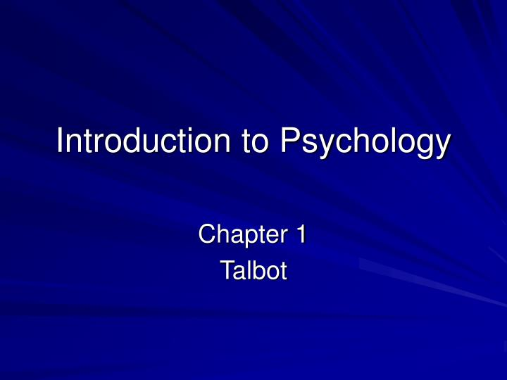 introduction to psychology chapter 3 vocabulary Intelligence—the ability to think, to learn from experience, to solve problems, and to adapt to new situations—is more strongly related than any other individual difference variable to successful educational, occupational, economic, and social outcomes.