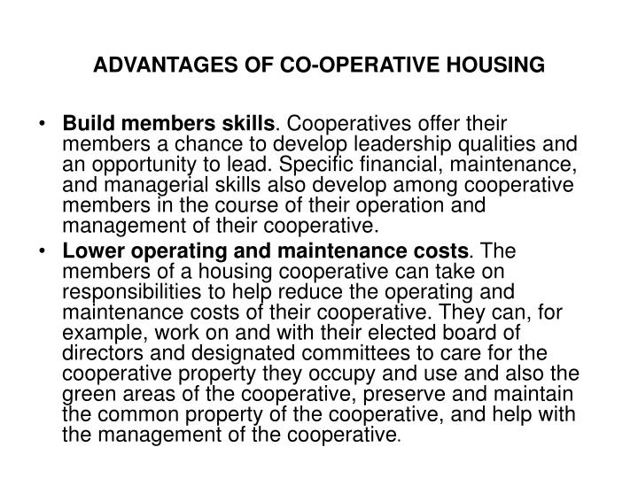 ADVANTAGES OF CO-OPERATIVE HOUSING