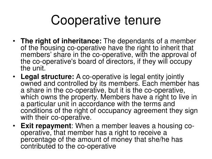 Cooperative tenure