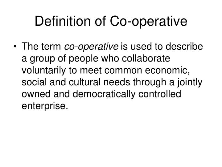 Definition of co operative