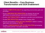 client benefits core business transformation and soa enablement