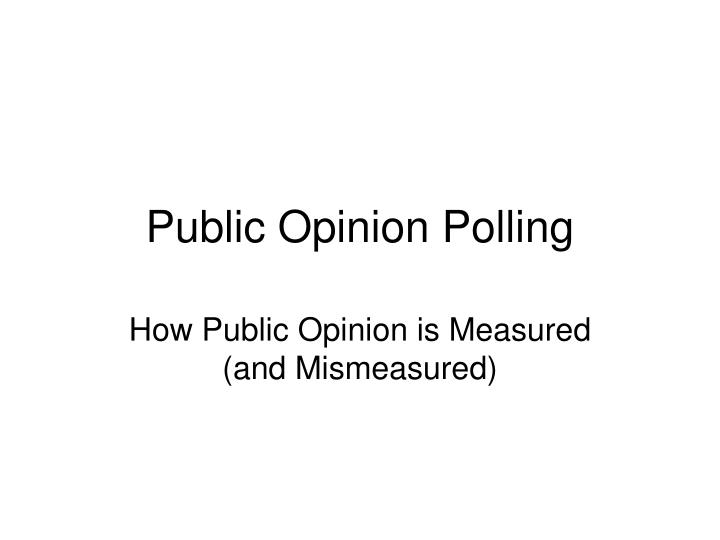Public opinion polling