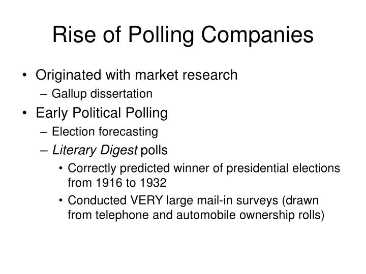 Rise of polling companies