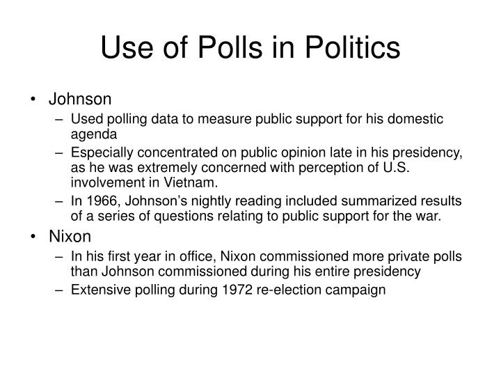 Use of Polls in Politics