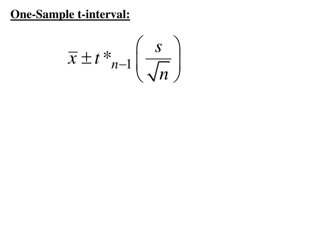 One-Sample t-interval: