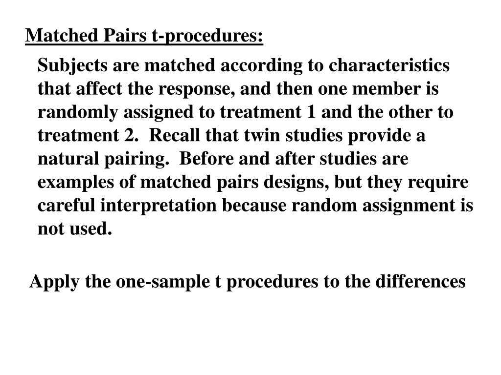 Matched Pairs t-procedures: